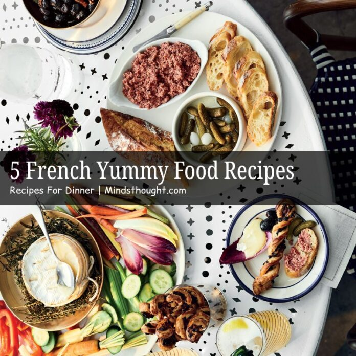 French Yummy Food Recipes For Dinner